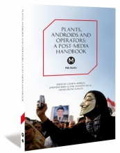Cover Plants, Androids and Operators - A Post-Media Handbook
