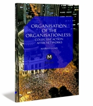 Organisation of the Organisationless: The Question of Organisation After Networks cover